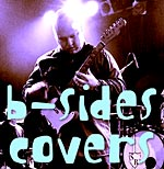 B-Sides - Covers